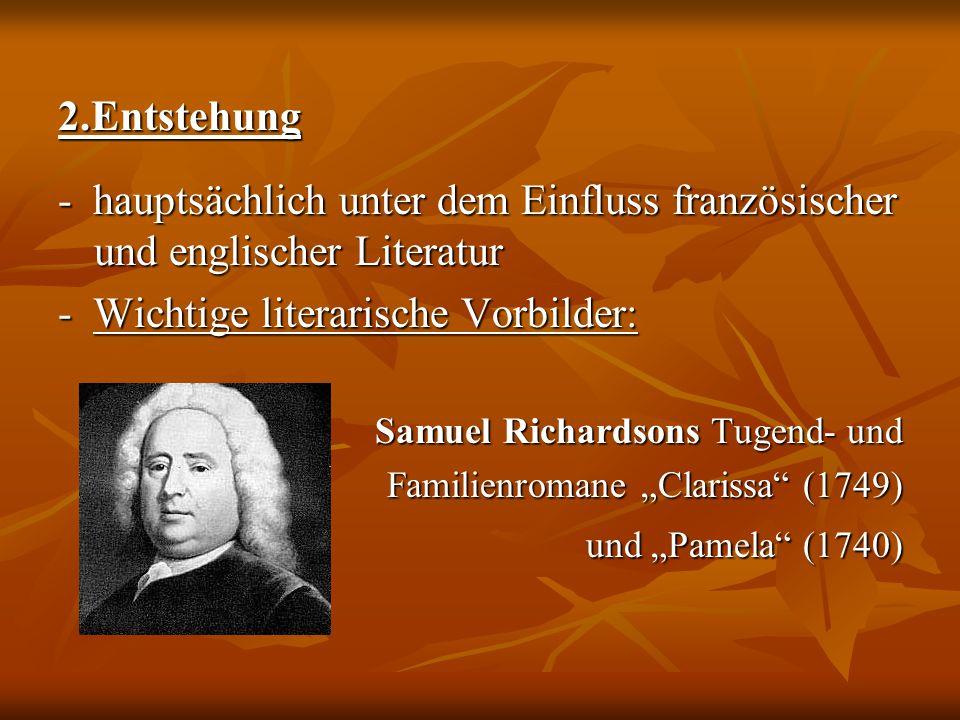 - Wichtige literarische Vorbilder: