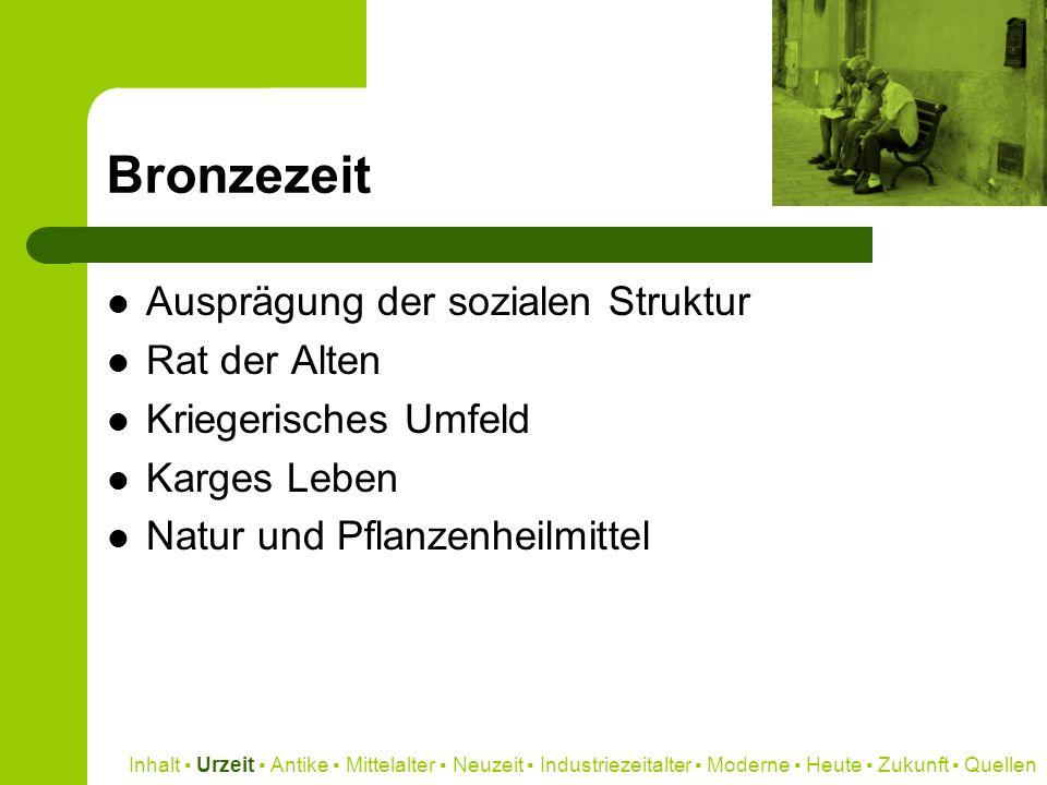Bronzezeit Ausprägung der sozialen Struktur Rat der Alten