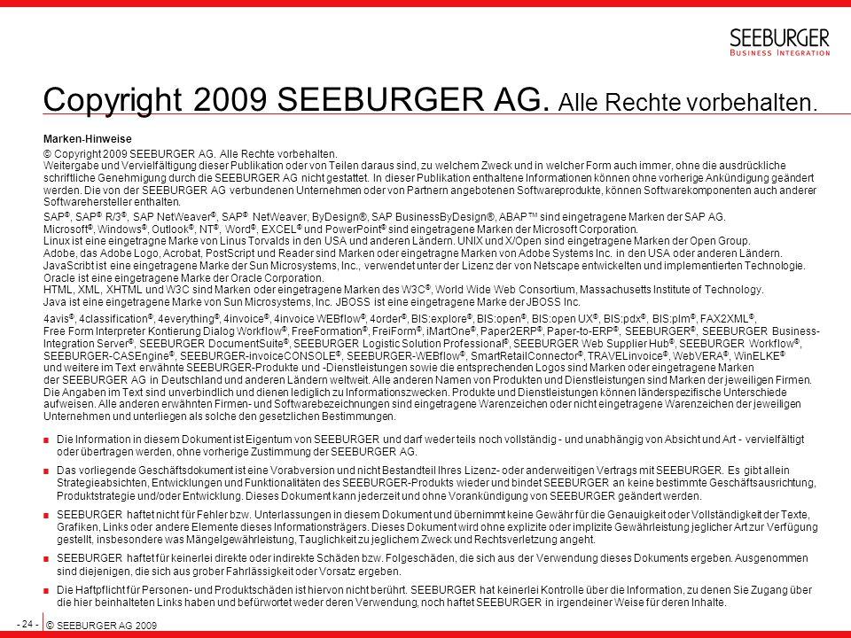 Copyright 2009 SEEBURGER AG. Alle Rechte vorbehalten.