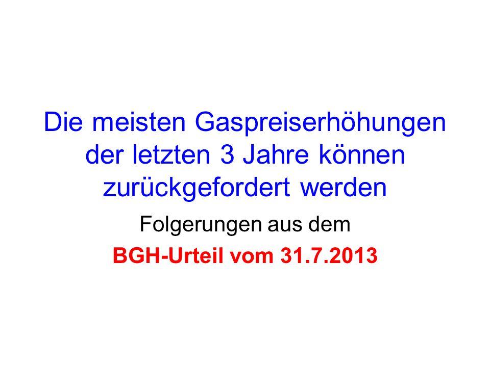 Folgerungen aus dem BGH-Urteil vom 31.7.2013