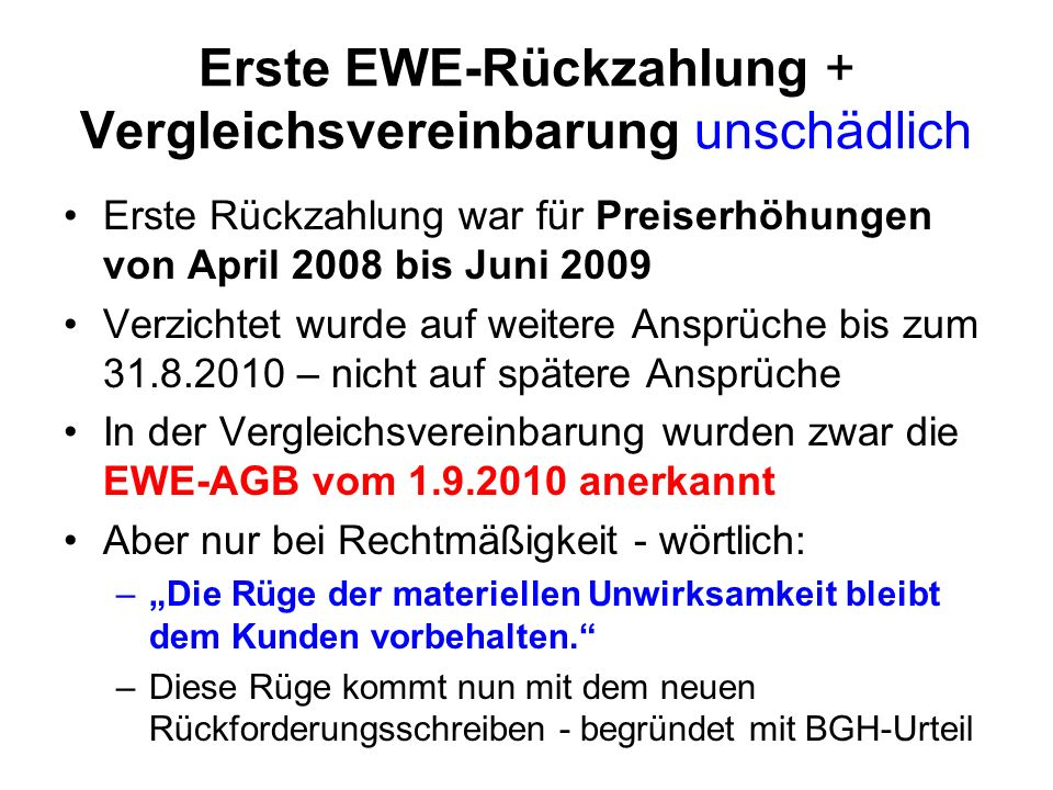 Erste EWE-Rückzahlung + Vergleichsvereinbarung unschädlich