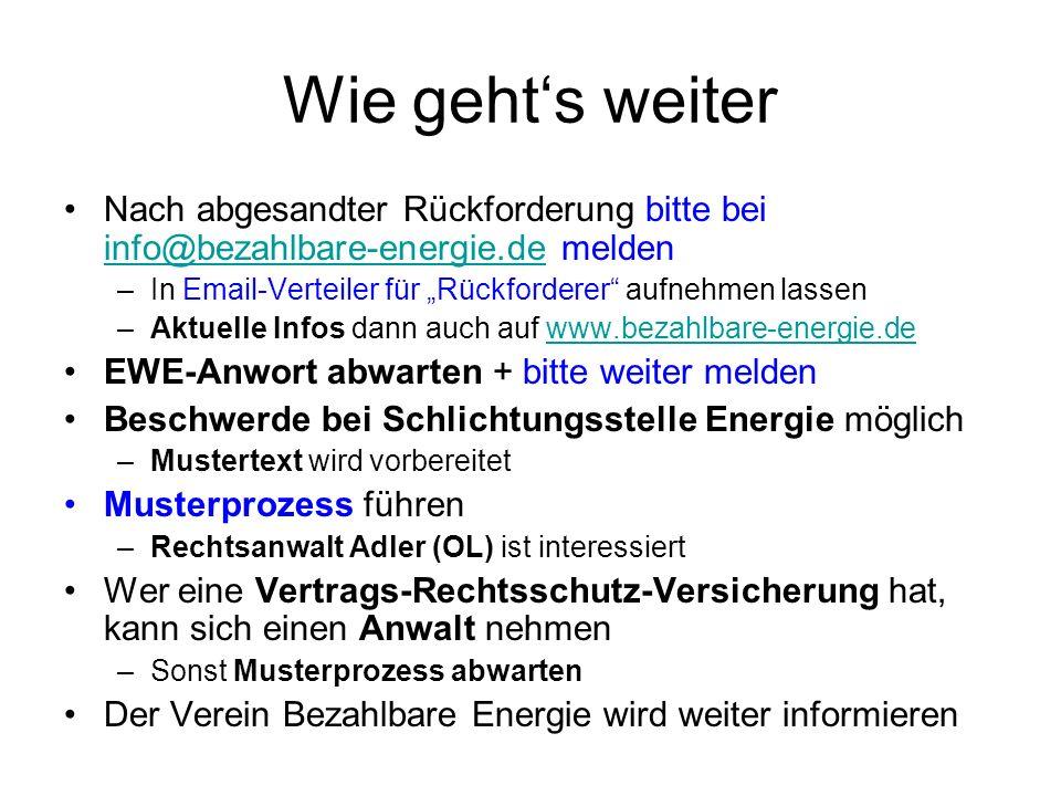 """Wie geht's weiterNach abgesandter Rückforderung bitte bei info@bezahlbare-energie.de melden. In Email-Verteiler für """"Rückforderer aufnehmen lassen."""