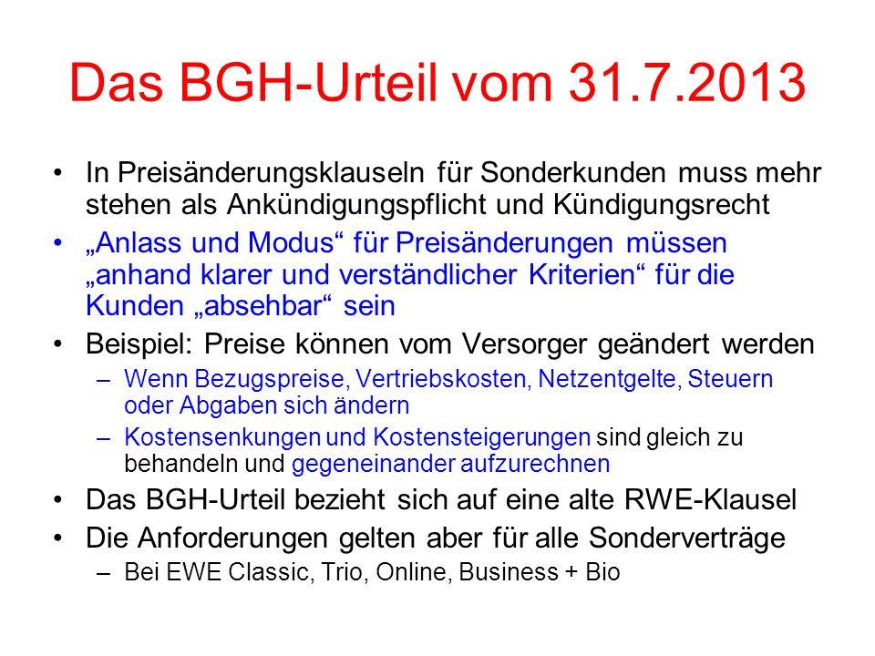 Das BGH-Urteil vom 31.7.2013 In Preisänderungsklauseln für Sonderkunden muss mehr stehen als Ankündigungspflicht und Kündigungsrecht.