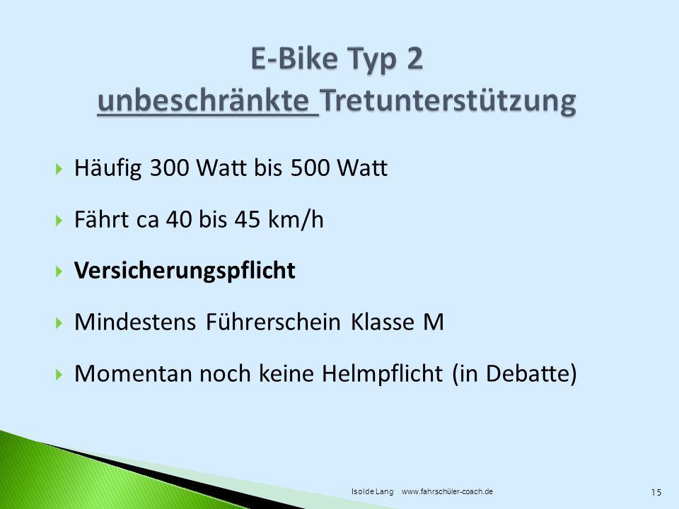 E-Bike Typ 2 unbeschränkte Tretunterstützung