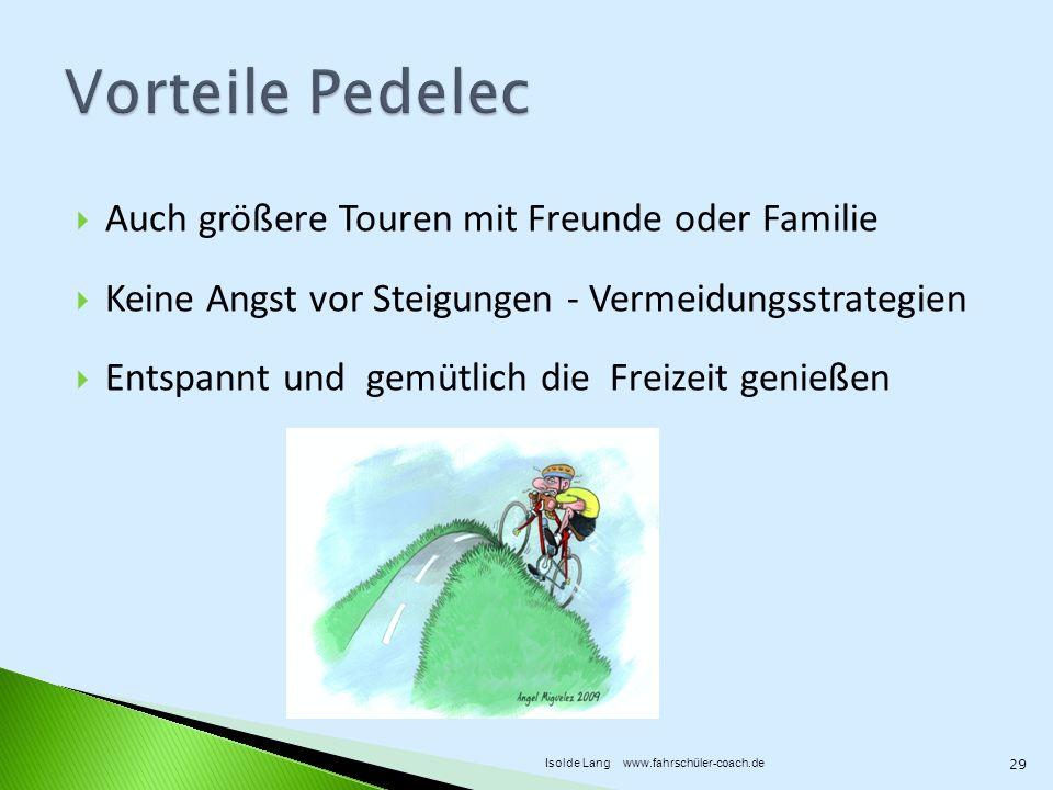 Vorteile Pedelec Auch größere Touren mit Freunde oder Familie
