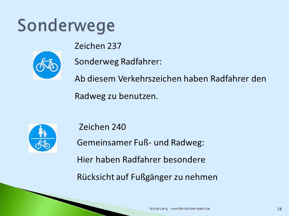 Sonderwege Zeichen 237 Sonderweg Radfahrer:
