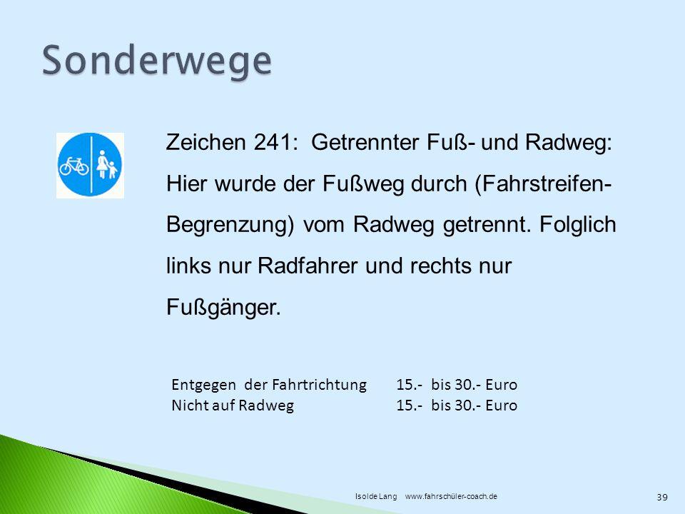 Sonderwege Zeichen 241: Getrennter Fuß- und Radweg: