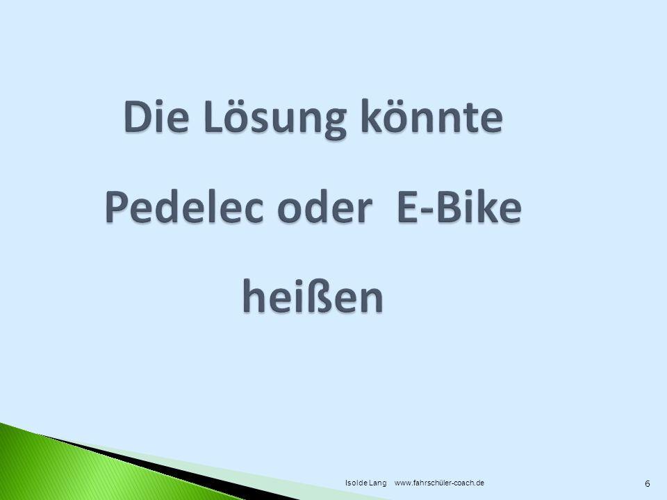 Die Lösung könnte Pedelec oder E-Bike heißen