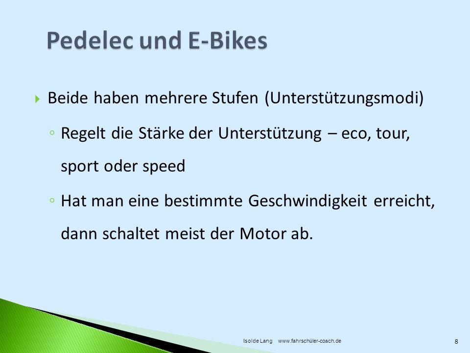 Pedelec und E-Bikes Beide haben mehrere Stufen (Unterstützungsmodi)