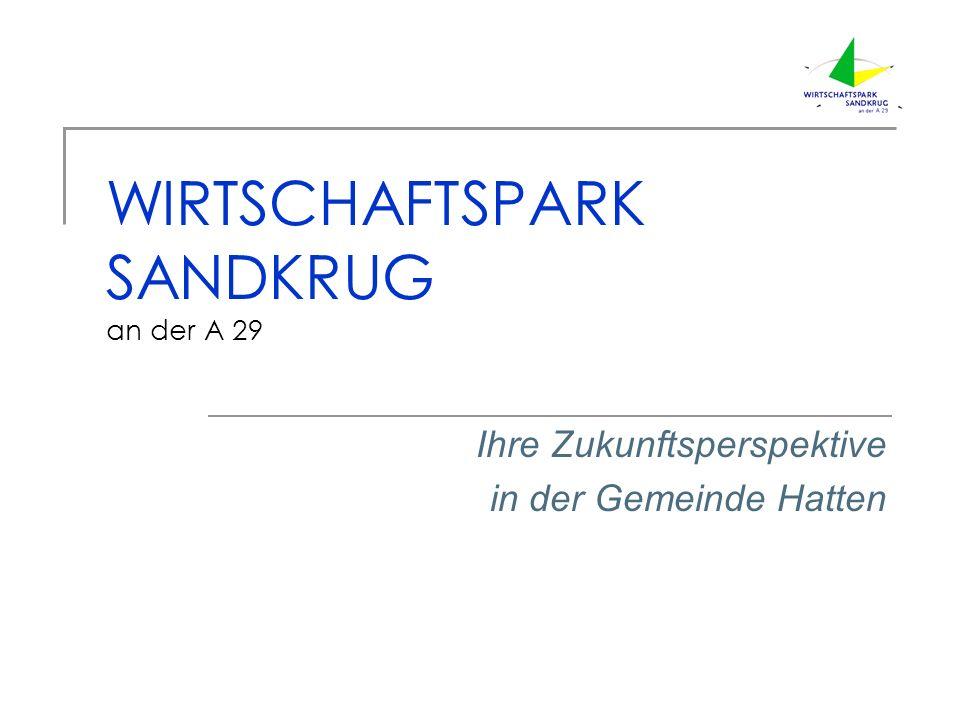 WIRTSCHAFTSPARK SANDKRUG an der A 29