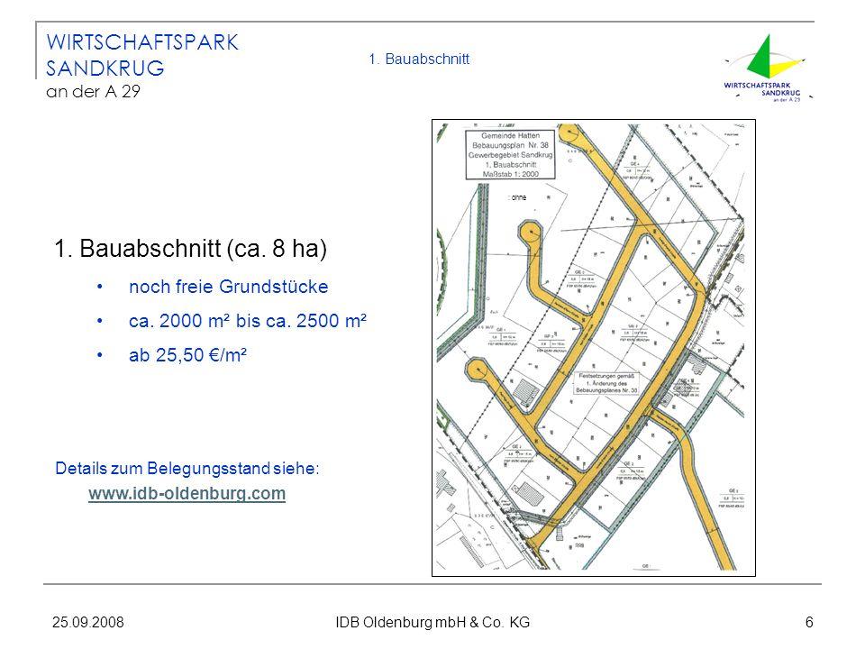 1. Bauabschnitt (ca. 8 ha) WIRTSCHAFTSPARK SANDKRUG an der A 29