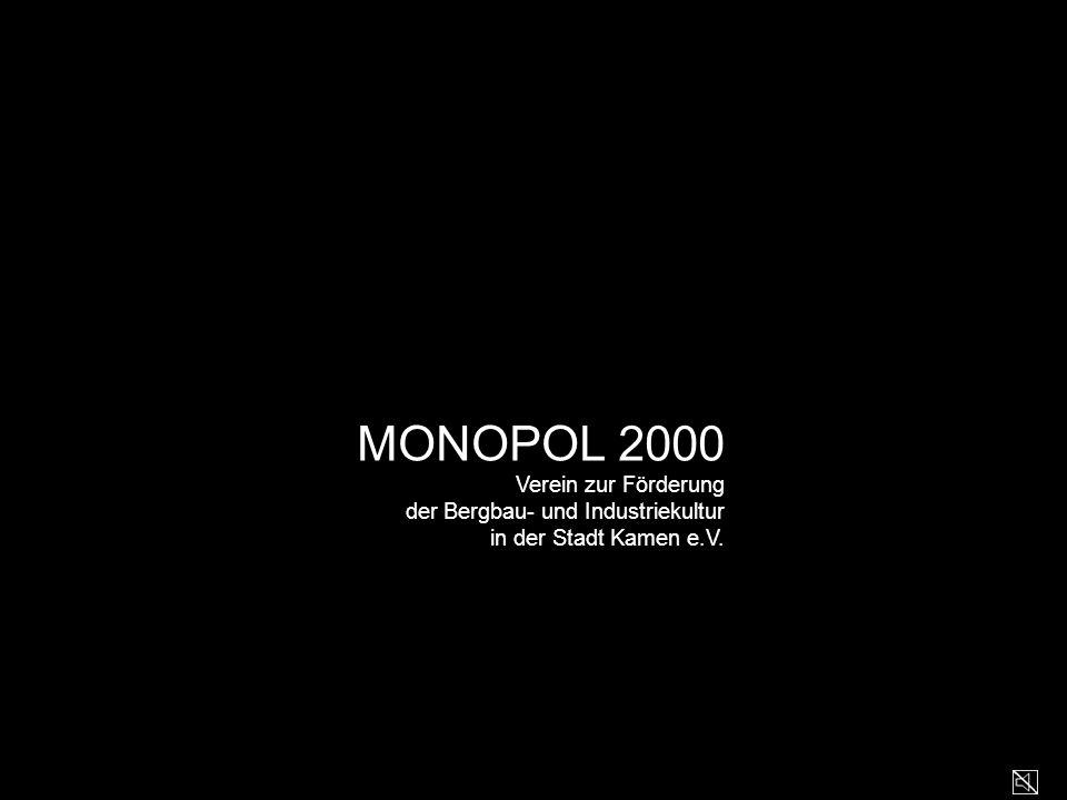 MONOPOL 2000 Verein zur Förderung der Bergbau- und Industriekultur