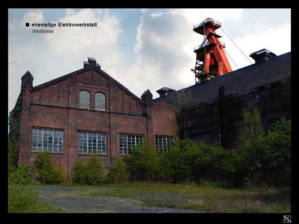 ■ ehemalige Elektrowerkstatt