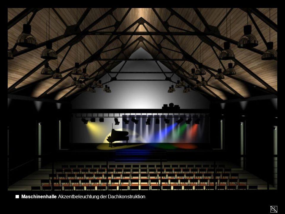 ■ Maschinenhalle Akzentbeleuchtung der Dachkonstruktion