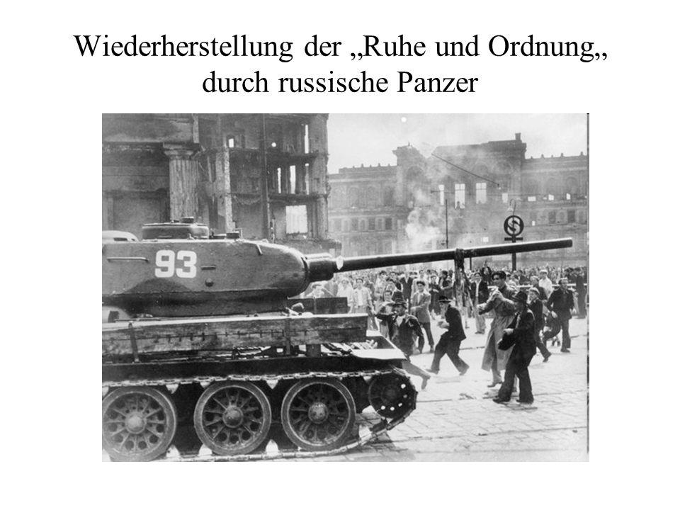 """Wiederherstellung der """"Ruhe und Ordnung"""" durch russische Panzer"""