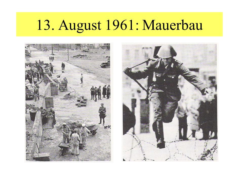 13. August 1961: Mauerbau