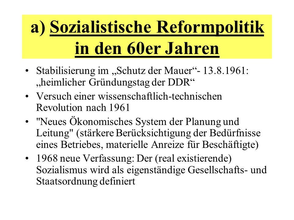 a) Sozialistische Reformpolitik in den 60er Jahren