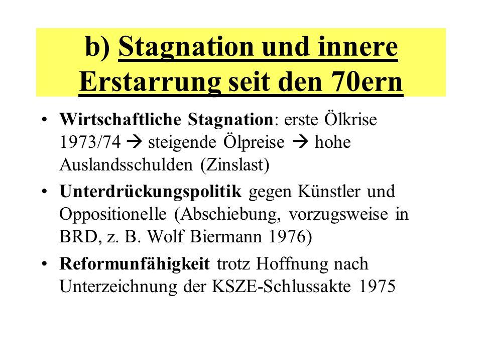 b) Stagnation und innere Erstarrung seit den 70ern