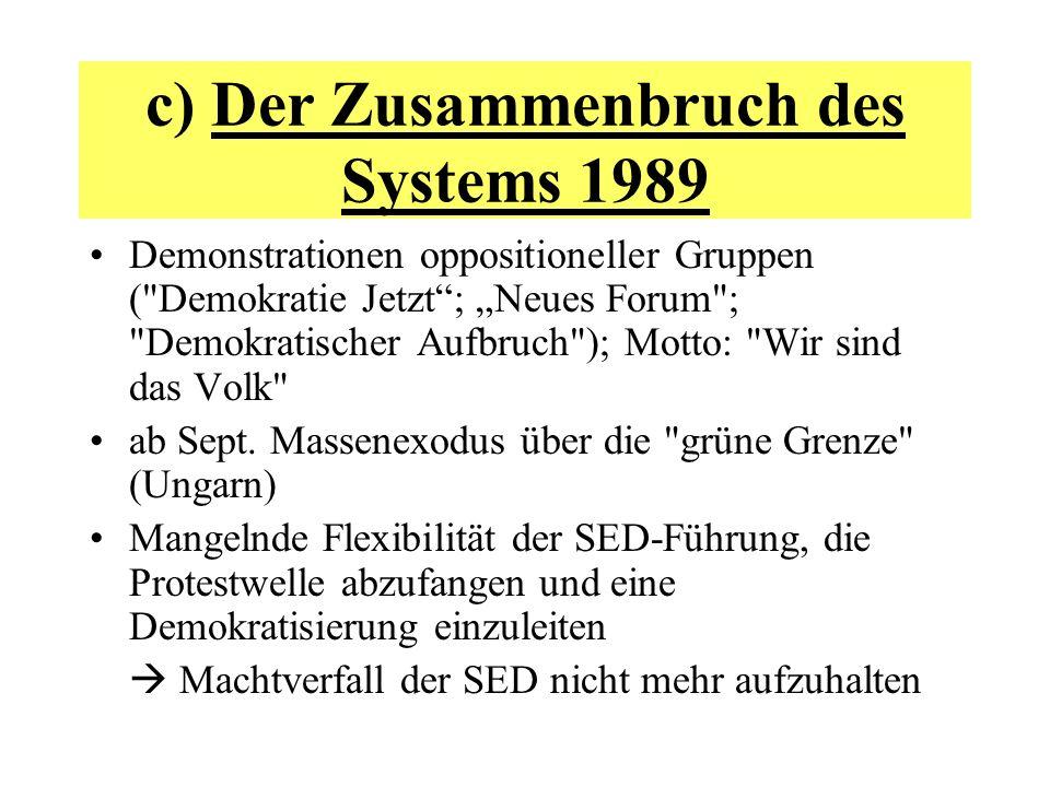 c) Der Zusammenbruch des Systems 1989