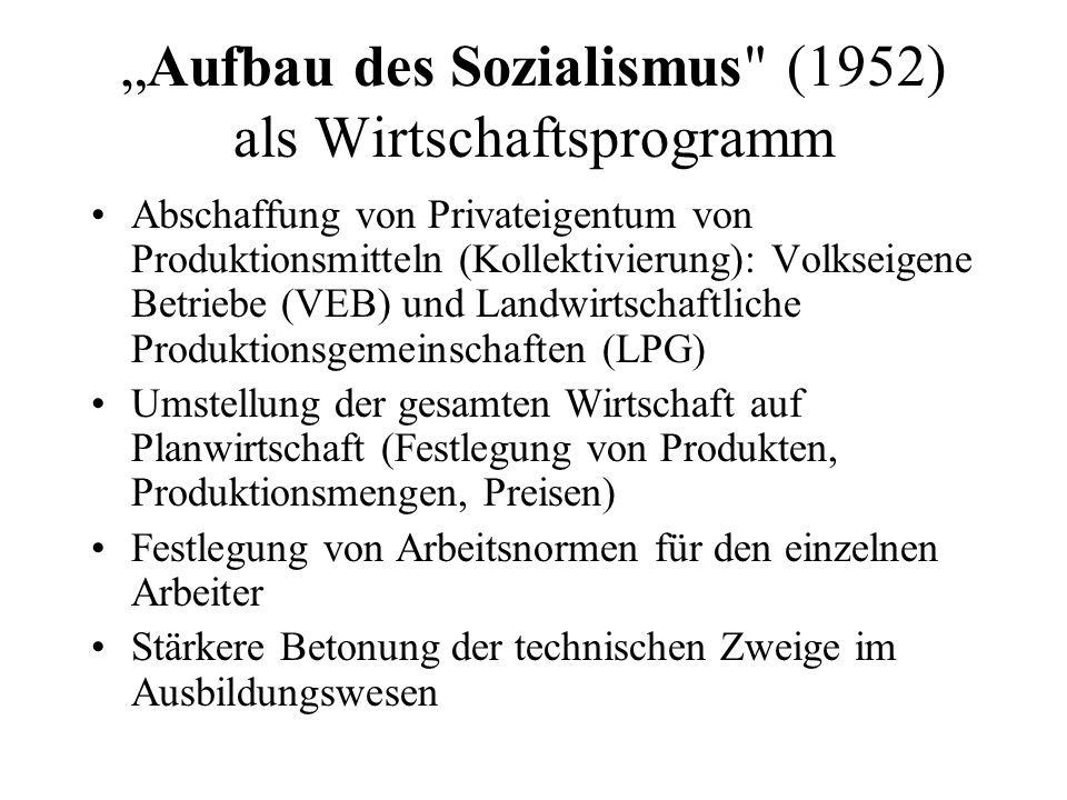 """""""Aufbau des Sozialismus (1952) als Wirtschaftsprogramm"""