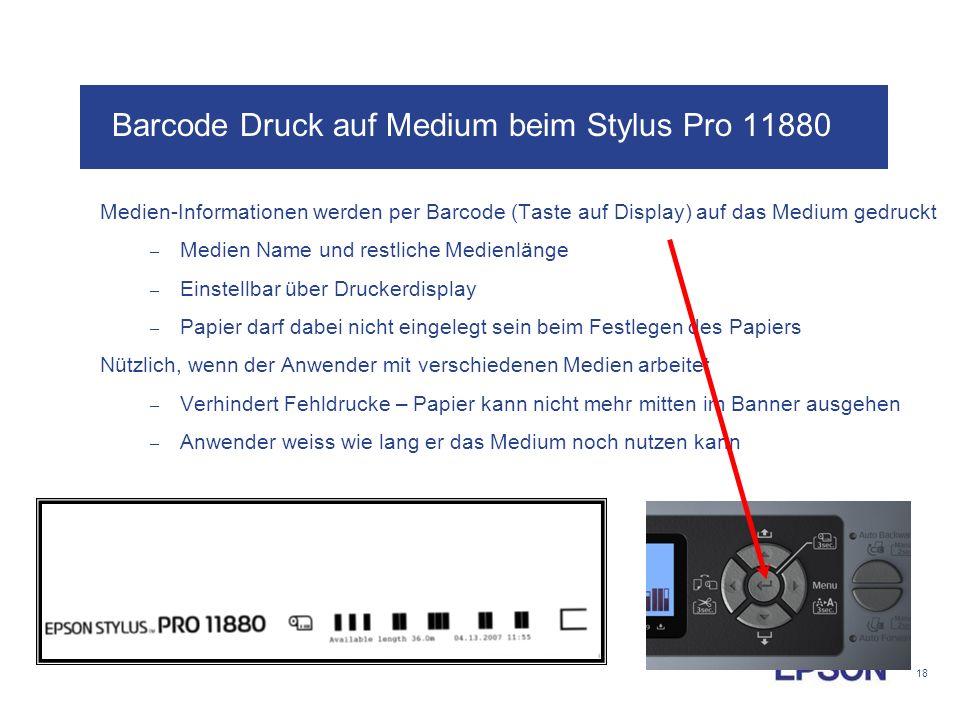 Barcode Druck auf Medium beim Stylus Pro 11880