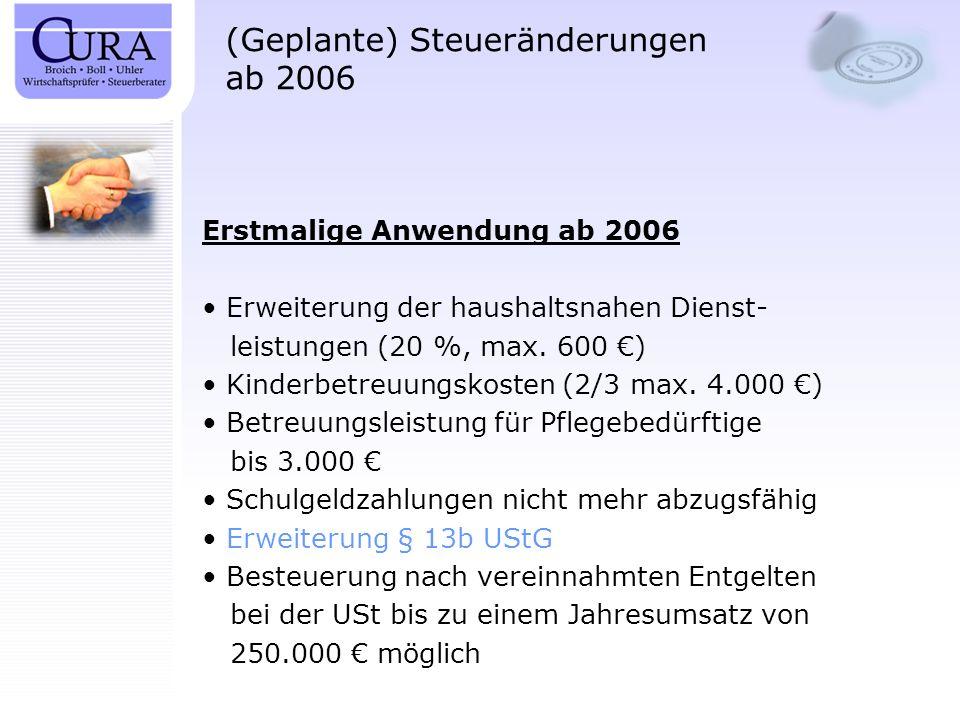 (Geplante) Steueränderungen ab 2006