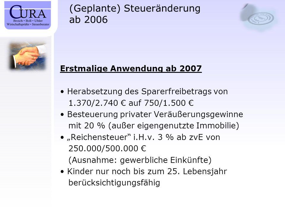 (Geplante) Steueränderung ab 2006