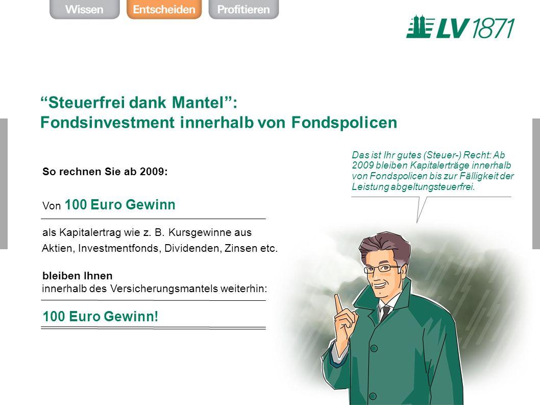 Steuerfrei dank Mantel : Fondsinvestment innerhalb von Fondspolicen
