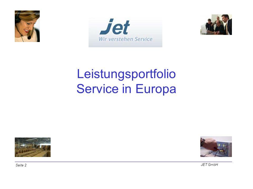 Leistungsportfolio Service in Europa Seite 2 JET GmbH