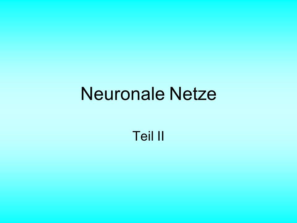 Neuronale Netze Teil II