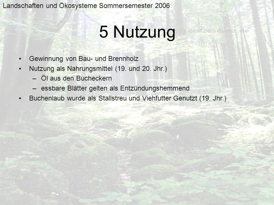 5 Nutzung Landschaften und Ökosysteme Sommersemester 2006