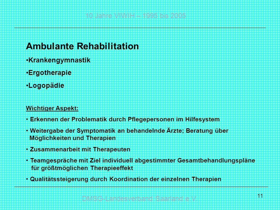 Ambulante Rehabilitation