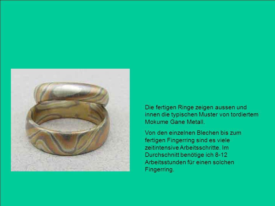 Die fertigen Ringe zeigen aussen und innen die typischen Muster von tordiertem Mokume Gane Metall.
