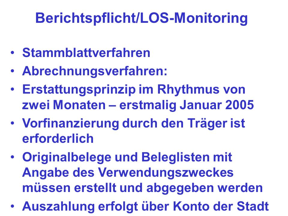 Berichtspflicht/LOS-Monitoring