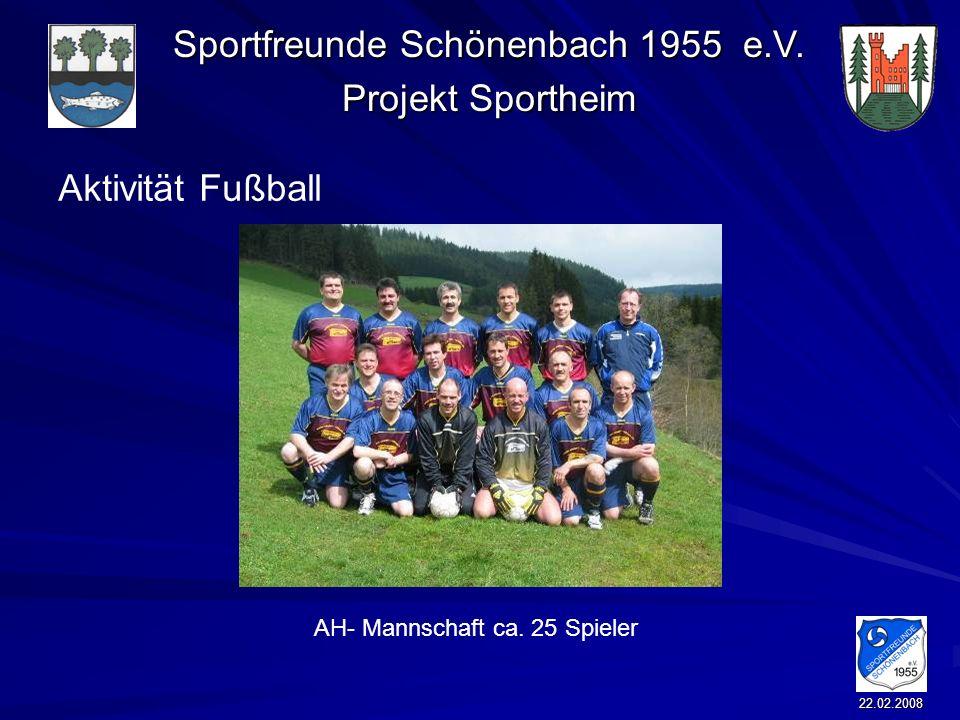 Aktivität Fußball AH- Mannschaft ca. 25 Spieler 22.02.2008