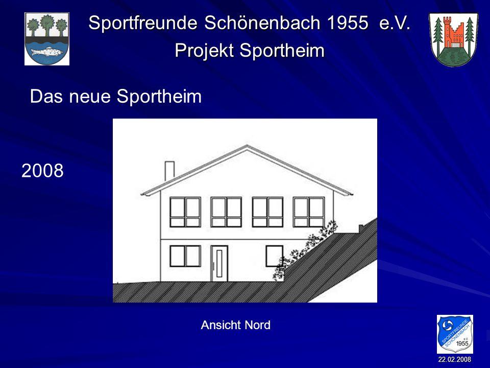 Das neue Sportheim 2008 Ansicht Nord 22.02.2008