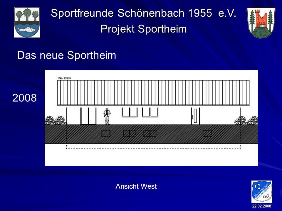 Das neue Sportheim 2008 Ansicht West 22.02.2008