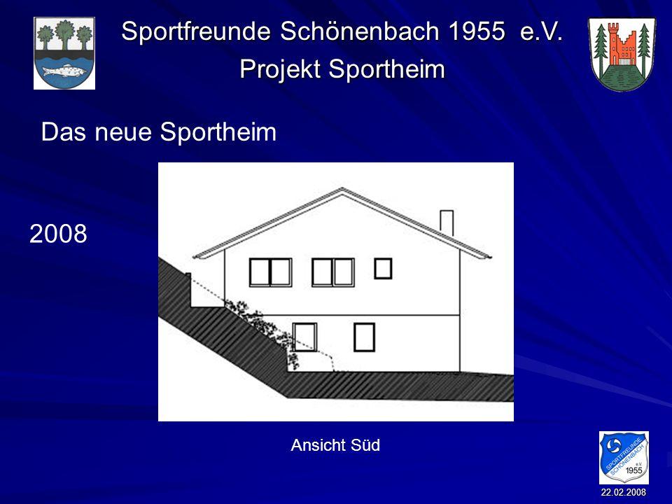 Das neue Sportheim 2008 Ansicht Süd 22.02.2008