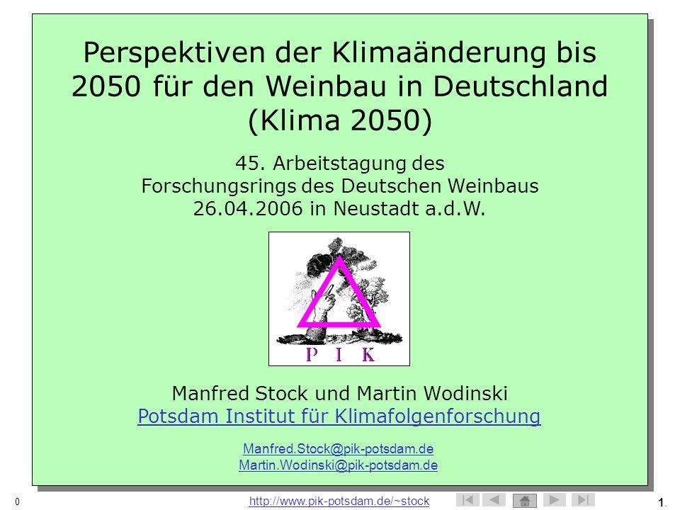 Perspektiven der Klimaänderung bis 2050 für den Weinbau in Deutschland (Klima 2050)
