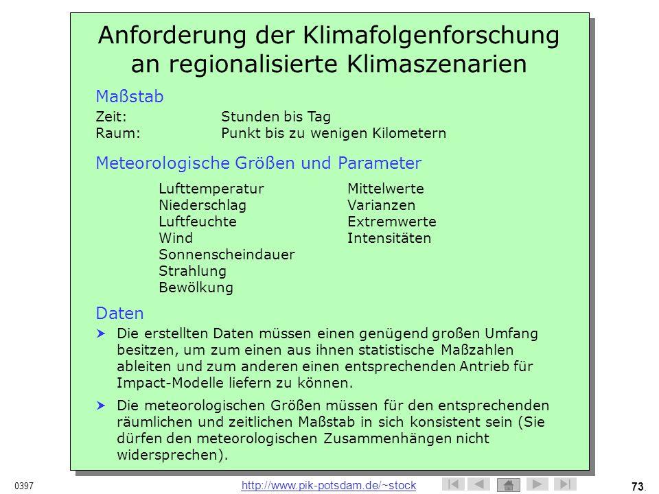 Anforderung der Klimafolgenforschung an regionalisierte Klimaszenarien