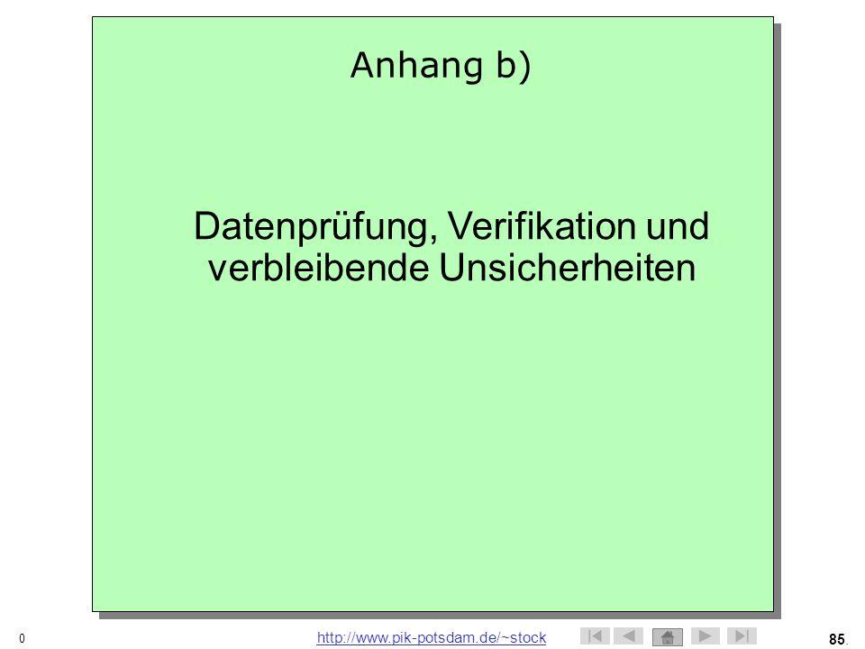 Datenprüfung, Verifikation und verbleibende Unsicherheiten
