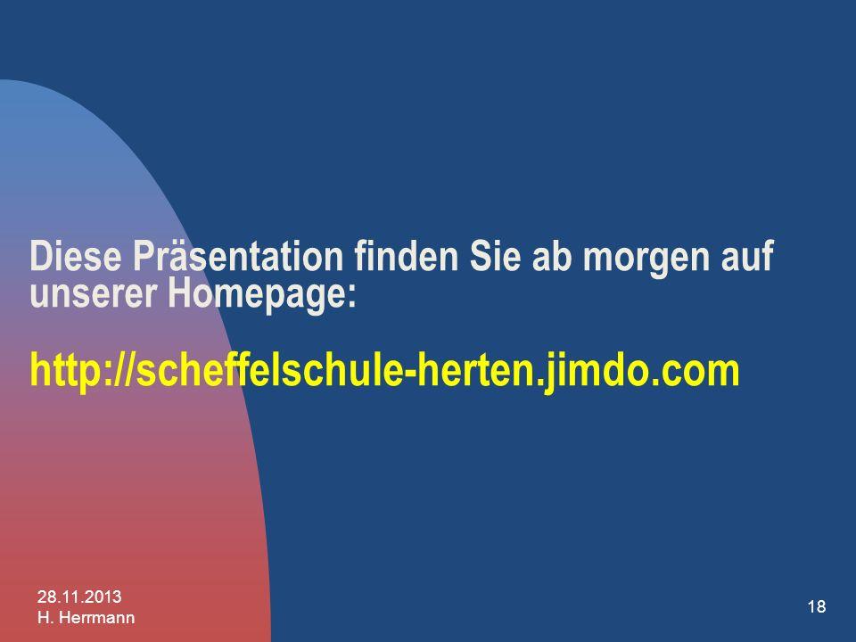 Diese Präsentation finden Sie ab morgen auf unserer Homepage: http://scheffelschule-herten.jimdo.com