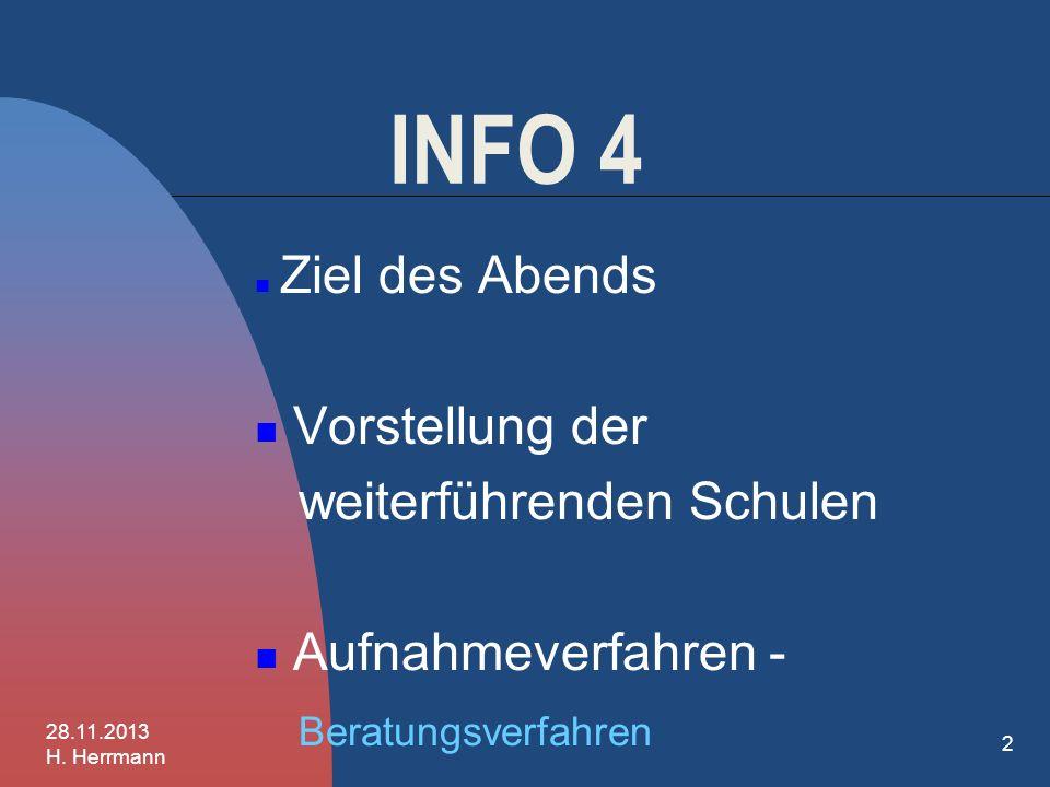INFO 4 Vorstellung der weiterführenden Schulen Aufnahmeverfahren -