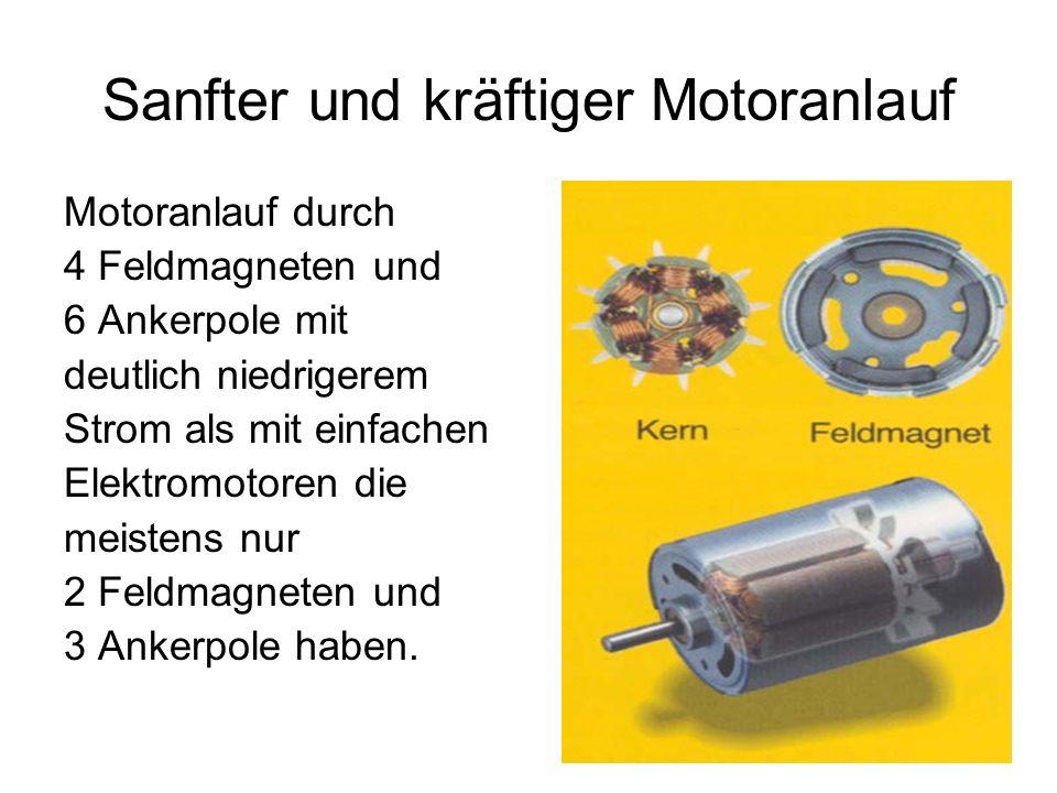 Sanfter und kräftiger Motoranlauf