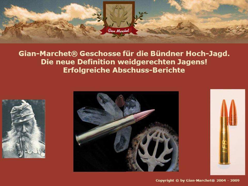 Gian-Marchet® Geschosse für die Bündner Hoch-Jagd