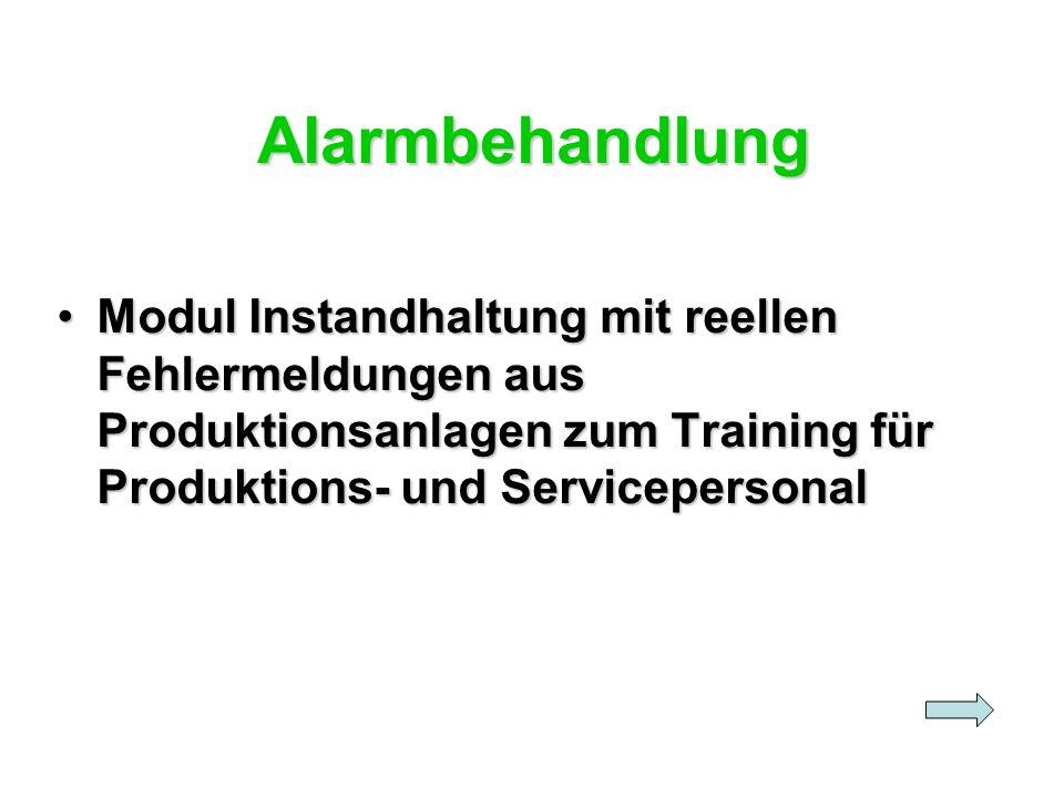 Alarmbehandlung Modul Instandhaltung mit reellen Fehlermeldungen aus Produktionsanlagen zum Training für Produktions- und Servicepersonal.