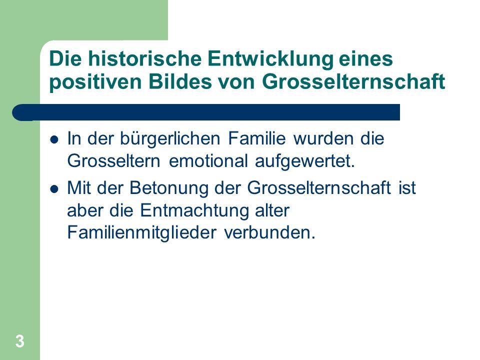 Die historische Entwicklung eines positiven Bildes von Grosselternschaft