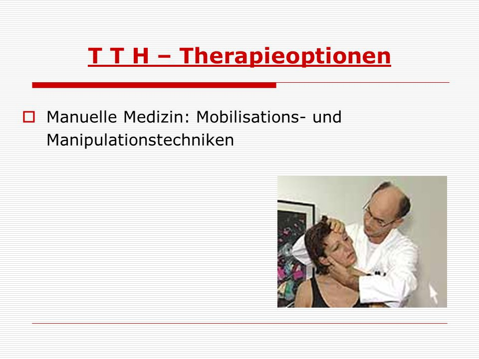 T T H – Therapieoptionen
