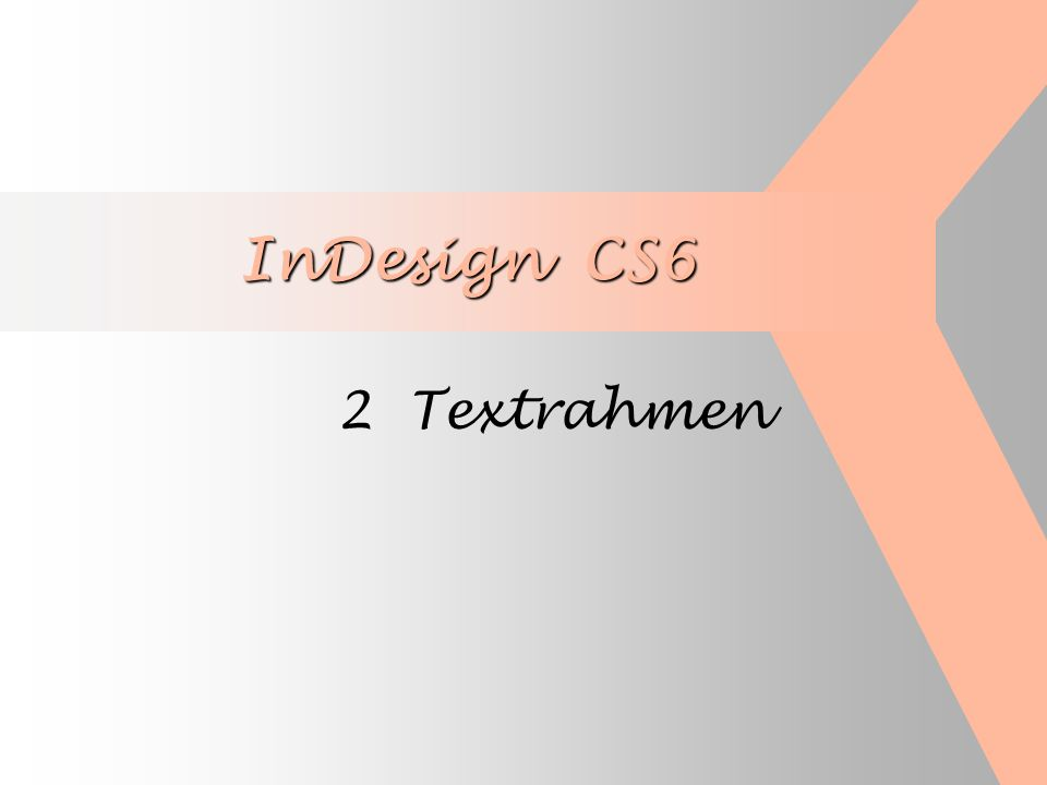 InDesign CS6 2 Textrahmen
