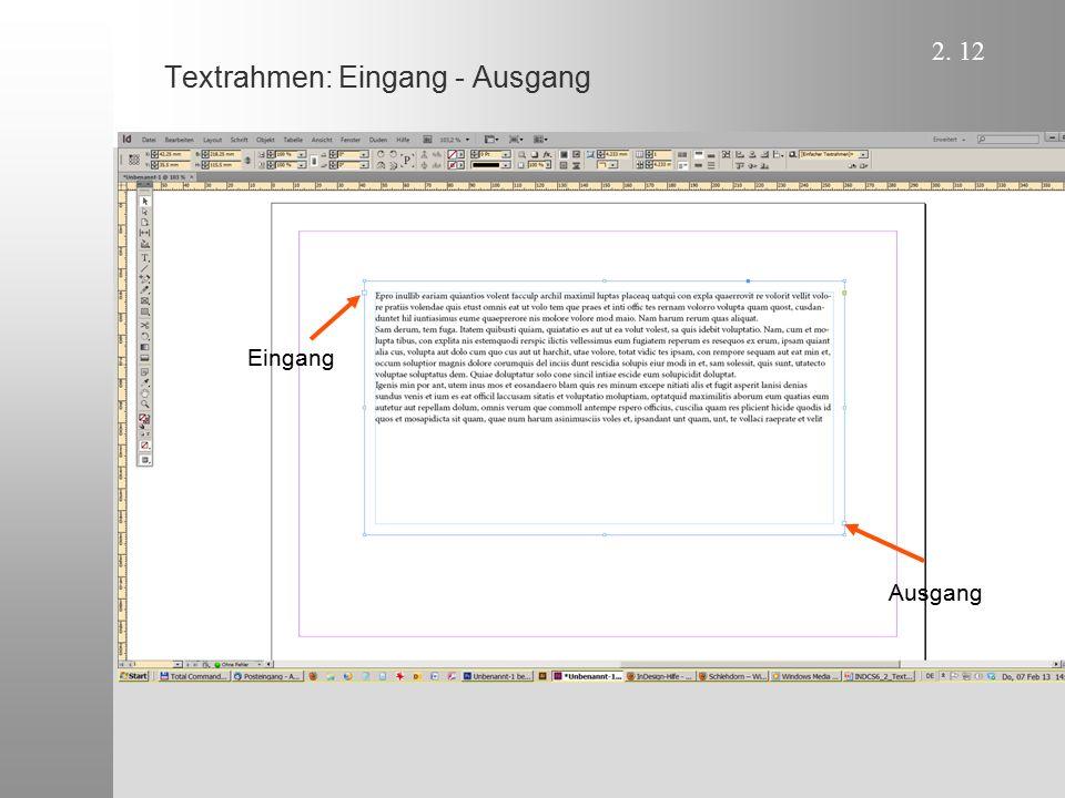 Textrahmen: Eingang - Ausgang